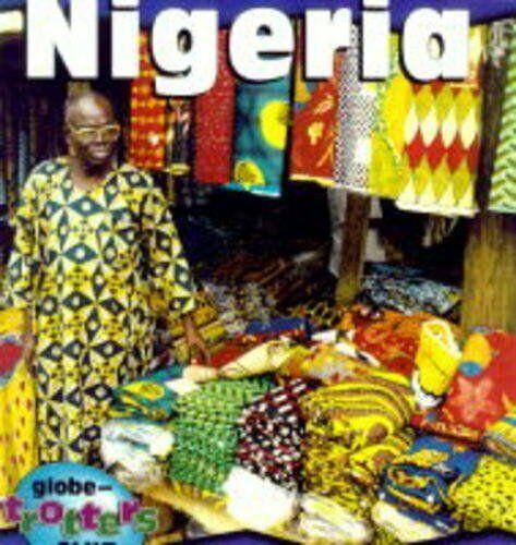 Nigeria (Globe-Trotters Club) By Mary N. Oluonye