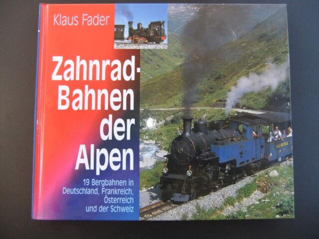 Zahnrad Bahnen der Alpen