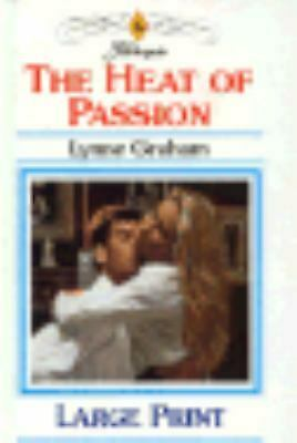 The Heat of Passion Hardcover Lynne Graham