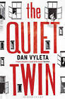 The Quiet Twin by Dan Vyleta (Paperback, 2011)