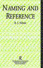 Naming and Reference: The Link of Word to Object by R.J. Nelson (Hardback, 1992)