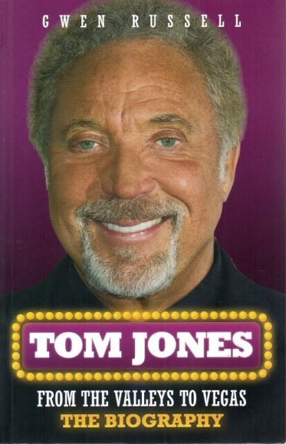 9781Tom Jones: From the Valleys to Vegas - The Biography Paperback