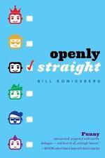 Openly Straight by Konigsberg, Bill