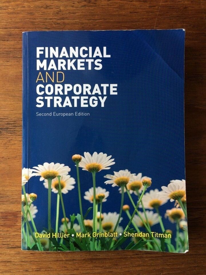 Financial Markets and Corporate Strategy: European,