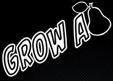 Grow a PEAR ( paair ) funny Car Window Bumper Vinyl Decal Sticker