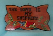 Vintage The Lord is My Shepherd Wooden Sign from Haiti with Parrot