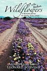 Wildflowers in the Median: A Restorative Journey Into Healing, Justice, and Joy by Agnes Furey, Leonard Scovens (Paperback / softback, 2012)