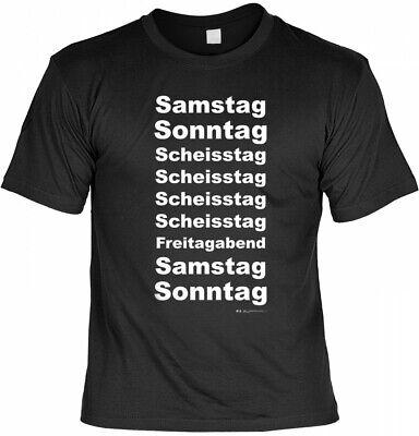 Lustiges Spruch Fun Shirt Geschenk Humor Scheißtag Sonntag T-Shirt Samstag