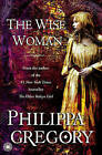 The Wise Woman by Philippa Gregory (Paperback / softback, 2008)