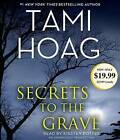 Secrets to the Grave by Tami Hoag (CD-Audio)