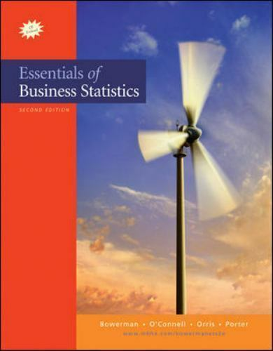 Essentials of Business Statistics by Bruce L. Bowerman (2008, Hardcover)