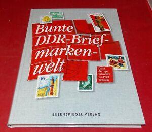 Bunte DDR-Briefmarkenwelt - Durch die Lupe betrachtet von Peter Tichatzky