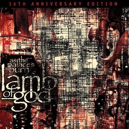 Lamb of God - As the Palaces Burn (10th Anniversary Edition) [New CD] Anniversar