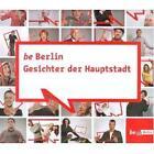 Be Berlin (2008, Gebundene Ausgabe)