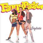 So Stylistic by Fannypack (CD, Jul-2003, Tommy Boy)