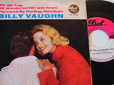 """7"""" Billy Vaughn So ein Tag so wunderschön wie heute & Farewell my Darling # 4508"""