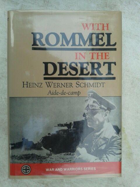 War and Warriors Ser.: With Rommel in the Desert by Heinz W. Schmidt (1991,...
