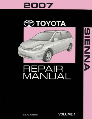 2007 Toyota Sienna Shop Service Repair Manual Volume 1 Only
