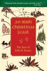 An Irish Christmas Feast: The Best of John B. Keane by John B Keane (Paperback / softback, 2015)