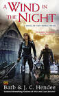 A Wind in the Night: A Novel of the Noble Dead by Barb Hendee, J. C. Hendee (Paperback, 2015)