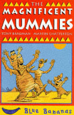 1 of 1 - The Magnificent Mummies (Blue Bananas), Bradman, Tony, Very Good Book