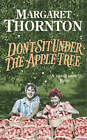 Don't Sit under the Apple Tree by Margaret Thornton (Paperback, 2004)