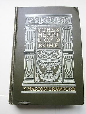 THE HEART of ROME by Marion Crawford VERY GOOD HC 1903 Stories of Ancient Romans