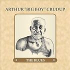 "The Blues by Arthur ""Big Boy"" Crudup (CD, Aug-2012, Fuel 2000)"