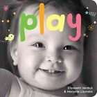 Play a Board Book About Playtime by Elizabeth Verdick 9781575424262