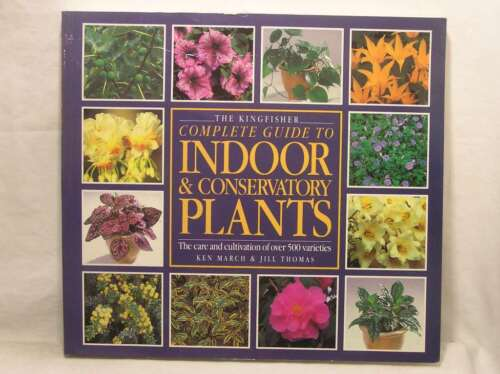 1 of 1 - Kingfisher Complete Guide to Indoor and Conservatory Plants (Larousse complete g