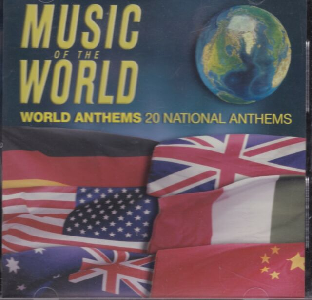 Music Of The World - World Anthems -20 NATIONAL ANTHEMS -BRAND NEW AND SEALED CD