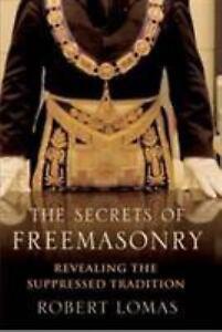 The-Secrets-of-Freemasonry-by-Lomas-Robert