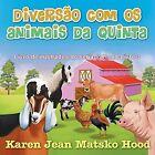 Diversao Com OS Animais Da Quinta 9781598088663 by Karen Jean Matsko Hood