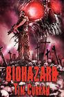 Biohazard by Tim Curran (Paperback, 2010)