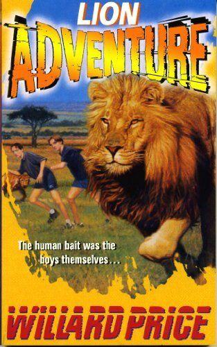 Lion Adventure (Red Fox Older Fiction) By Willard Price