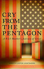 Cry from the Pentagon: A 9/11 Mother's Journey of Grief by Rebecca Lester Lightbourn (Paperback / softback, 2010)