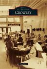 Crowley by Ann Mire (Paperback / softback, 2014)