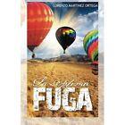 La Septima Fuga by Lorenzo Martinez Ortega (Paperback / softback, 2014)