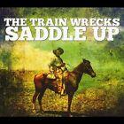 Saddle Up by The Train Wrecks (CD, Jun-2011, CD Baby (distributor))