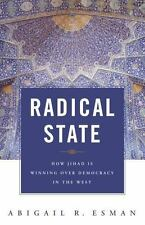 Radical State: How Jihad Is Winning Over Democracy in the West-ExLibrary