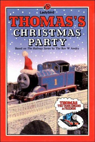 Thomas's Christmas Party By Rev. W. Awdry,Britt Allcroft,David Milton,Kenny McA