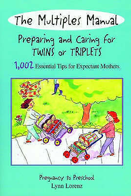 (Very Good)-The Multiples Manual: Preparing and Caring for Twins or Triplets: 1
