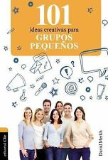 101 Ideas creativas para grupos pequeños (Spanish Edition)-ExLibrary