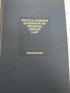 Felix-S-Cohens-Handbook-Of-Federal-Indian-Law-1982-912-pgs-Michie-Co