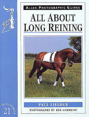 All about Long Reining (Allen Photographic Guides)-ExLibrary