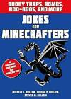 Jokes for Minecrafters: Booby Traps, Bombs, Boo-Boos, and More by Bloomsbury Publishing PLC (Paperback, 2016)