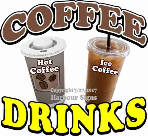Coffee Drinks DECAL CHOOSE YOUR SIZE Food Truck Restaurant Concession Sticker