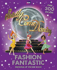 Good, Strictly Come Dancing: Fashion Fantastic Sticker Book, Melody, Chloe, Book