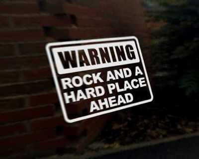 Going to a Rock and a Hard Place Sticker