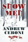 Snow Men by Andrew Ceroni 9781478773474 Paperback 2016